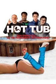 Hot Tub - Der Whirlpool... ist