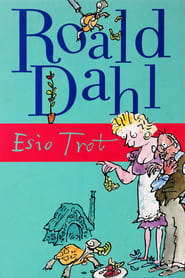 Roald Dahl's Esio Trot poster