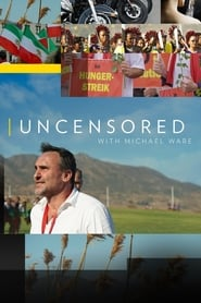 Streaming Uncensored with Michael Ware poster