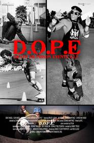 D.O.P.E. - Death Or Prison Eventually (2008)