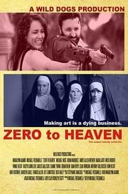 Zero to Heaven