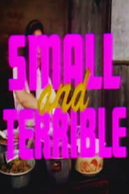 Small and Terrible (1990)