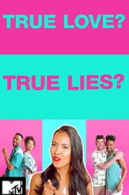 True Love or True Lies?
