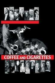 Coffee and Cigarettes 2003