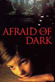 Afraid of the Dark Film Streaming HD