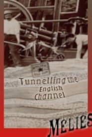 Tunneling the English Channel