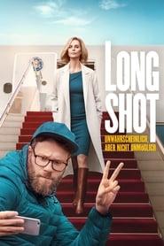 Long Shot – Unwahrscheinlich, aber nicht unmöglich (2019)