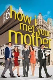 How I Met Your Mother Saison 06 streaming