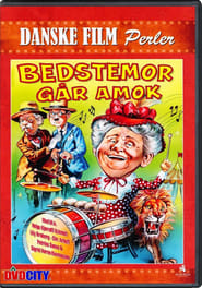 Bedstemor går amok film streaming