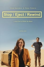 Watch Stop/Eject/Rewind (2019)