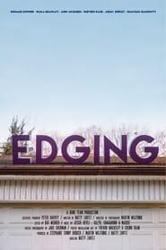 Edging (2017)