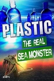 Plastic: The Real Sea Monster Stream deutsch