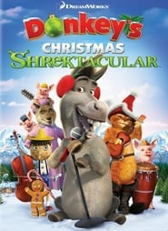 Donkey's Christmas Shrektacular Full Movie Watch Online Free