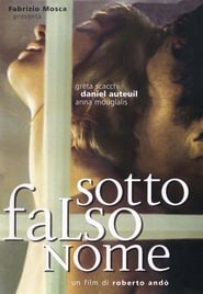 Sotto falso nome se film streaming