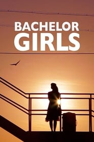 Watch Bachelor Girls (2016)
