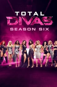 Watch Total Divas season 6 episode 5 S06E05 free