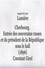 Cherbourg : entrée des souverains russes et du président de la République sous le hall