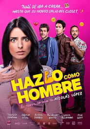 Do It Like An Hombre (2017)