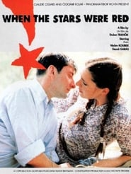 When the Stars Were Red Film Plakat