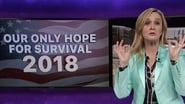 Full Frontal with Samantha Bee saison 3 episode 10
