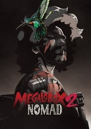 MEGALOBOX - Season 2 Episode 3 : Episode 3 Season 2