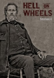 Hell On Wheels Saison 4 en streaming