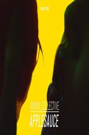 Animal Collective: Applesauce