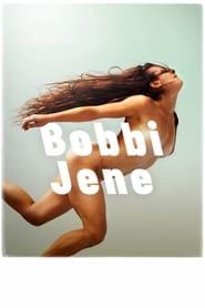 Watch Bobbi Jene Online Movie