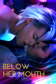 Below Her Mouth movie poster