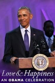 BET Presents Love & Happiness: An Obama Celebration (2016)