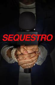 Sequestro Dublado Online
