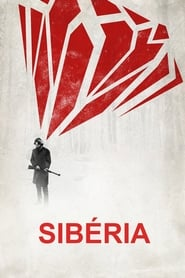 Siberia (2018) Blu-Ray 1080p Download Torrent Dub e Leg