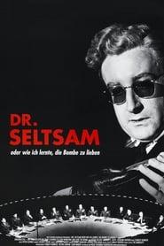 Dr. Seltsam oder: Wie ich lernte, die Bombe zu lieben (1964)