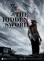 The Hidden Sword (2017)