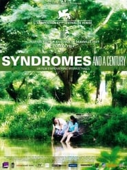 Syndromes and a century (2006) Netflix HD 1080p