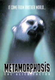 Metamorphosis: The Alien Factor Film Plakat