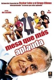 Mesa que más aplauda (2006)