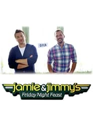 Jamie and Jimmy's Friday Night Feast streaming vf poster