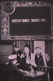 Burstup Homes' Murder Case