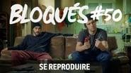 Bloqués saison 1 episode 50