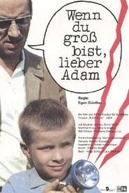 When You're Grown Up, Dear Adam (1966)