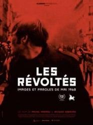 Les révoltés: images et paroles de Mai 1968