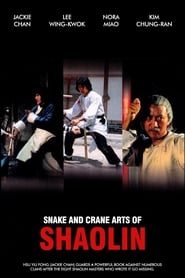 Snake and Crane Arts of Shaolin 123movies