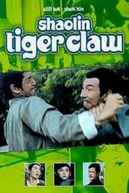 Shaolin Tiger Claw Watch and Download Free Movie in HD Streaming