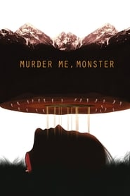 Murder Me, Monster movie poster