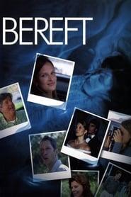 Watch Bereft Online Movie