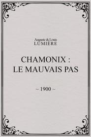 Chamonix: Le mauvais pas