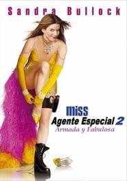 Miss Simpatía 2: Armada y Fabulosa