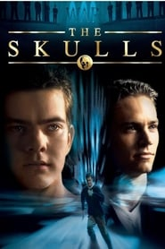 The Skulls Watch and Download Free Movie in HD Streaming
