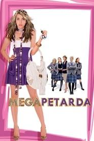 Megapetarda (2008)